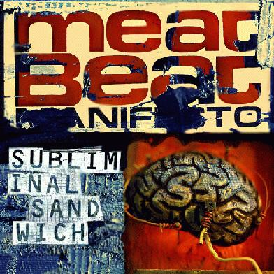Meat Beat Manifesto - Subliminal Sandwich | 392 x 392 jpeg 47kB