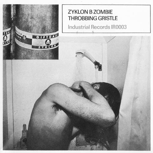 "Throbbing Gristle, ""United/Zyklon B Zombie"" 