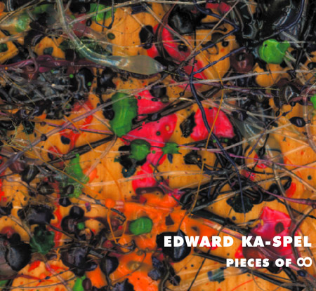 Edward Ka-Spel - Pieces Of ∞ + Untitled