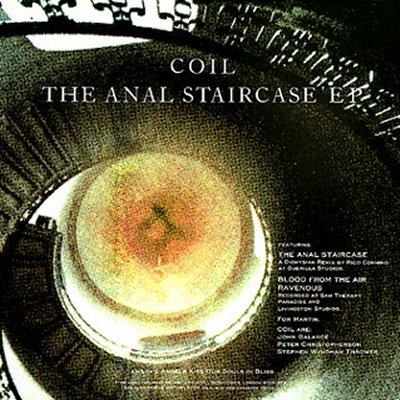 Coil - The Anal Staircase EP